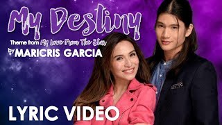 Gambar cover My Destiny (Theme From My Love From The Star) Female Version by Maricris Garcia [LYRIC VIDEO]