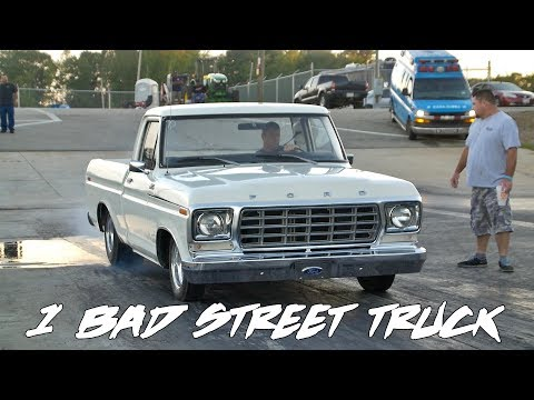 KILLER TRUE STREET FORD TRUCK AND IT HAS A MEAN SMALL BLOCK IN IT!!