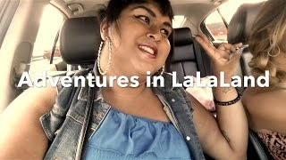 Adventures In LaLaLand