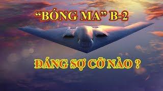 """Phương Đông TV: """"Bóng ma"""" B-2 của Mỹ đáng sợ cỡ nào?"""