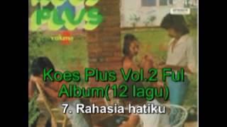 KOES PLUS Vol 2  FUL ALBUM (12 LAGU)