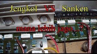 "PowerAmplifier Sanken VS Jengkol "" mana lebih unggul....?"""