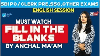Fill in The Blanks| English |SSC CGL ,SBI & Other Bank Exams | Anchal