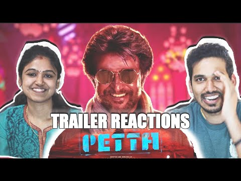 Petta Trailer Reaction / Review | Jodi Reactions! | Superstar Rajinikanth | Karthik Subbaraj (Tamil)