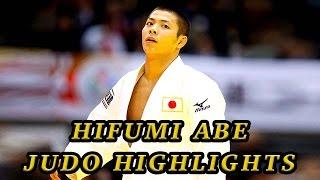 Hifumi Abe Judo Highlights - 阿部一二三 柔道ハイライト