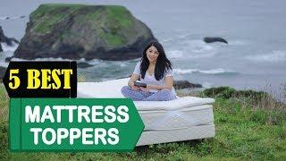 5 Best Mattress Toppers 2018   Best Mattress Toppers Reviews   Top 5 Mattress Toppers