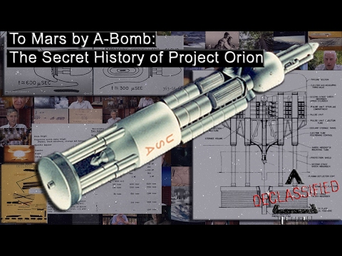 Project Orion (Nuclear Pulse Populsion Space Craft) Documentary