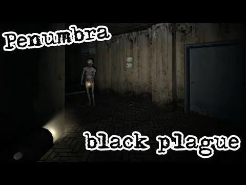 Penumbra: Black Plague #3. Ужасы продолжаются