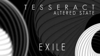 TESSERACT - Exile (Album Track)