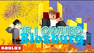 If I owned Bloxburg   Roblox Roleplay
