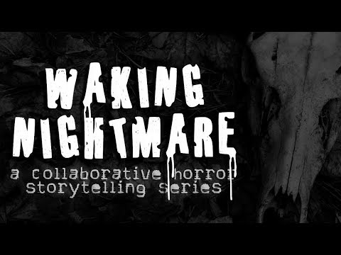 """Waking Nightmare"" Collaborative Horror Story + ""Rebirth"" by Soren Narnia (feat. Jason Hill)"