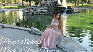 Prom Makeup || Nude / Pink Dresses