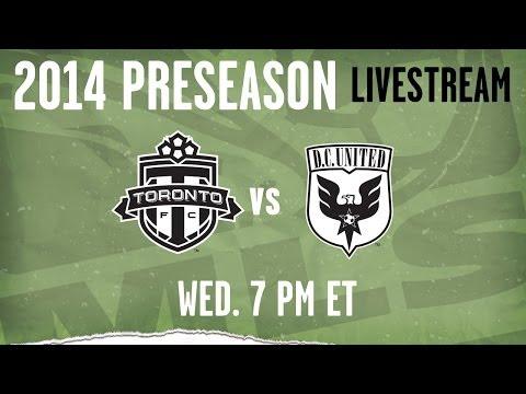Toronto FC vs D.C. United | 2014 MLS Preseason