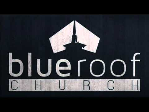 Blue Roof Church