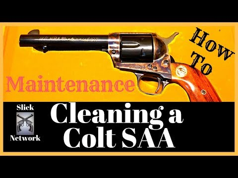 Colt Single Action Army: How to clean the revolver