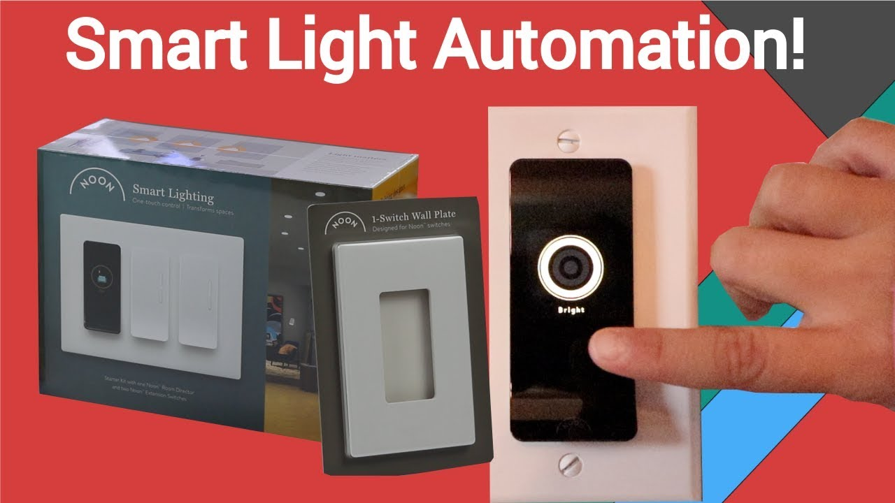 Light Automation Ultimate Smart Lighting Noon Home Smart Lighting Automation