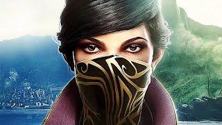 DISHONORED 2 Gameplay Trailer (E3 2016)