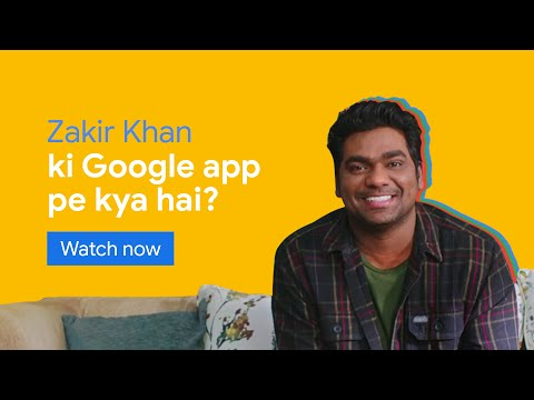 Zakir Khan ke interests | Google app