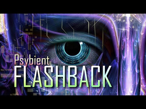 Psybient Mix - Flashback [ Classic Psychedelic Chillout ]