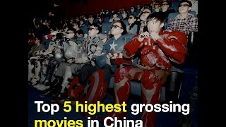 Top 5 highest grossing movies in China