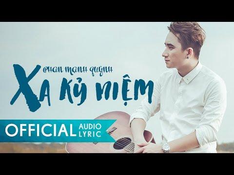 Xa Kỷ Niệm - Phan Mạnh Quỳnh | AUDIO LYRIC HD
