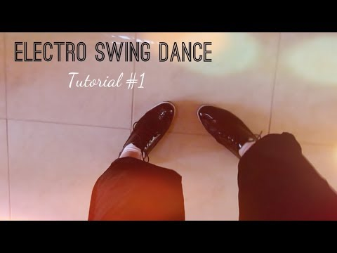 How to dance Electro Swing   #Tutorial1