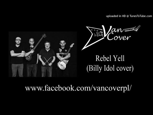 VanCover - Rebel Yell  (Billy Idol cover)