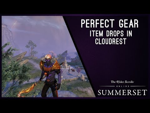 Item Drops in Cloudrest, where can you get Perfect gear - Summerset Chapter