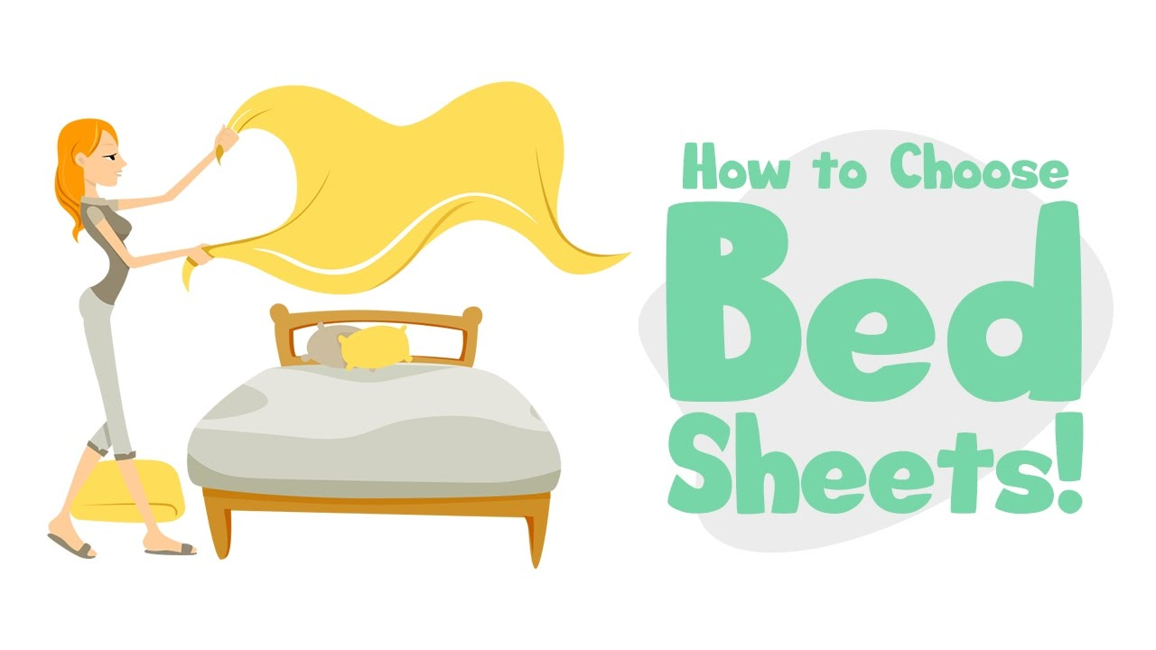 How To Choose Bed Sheets