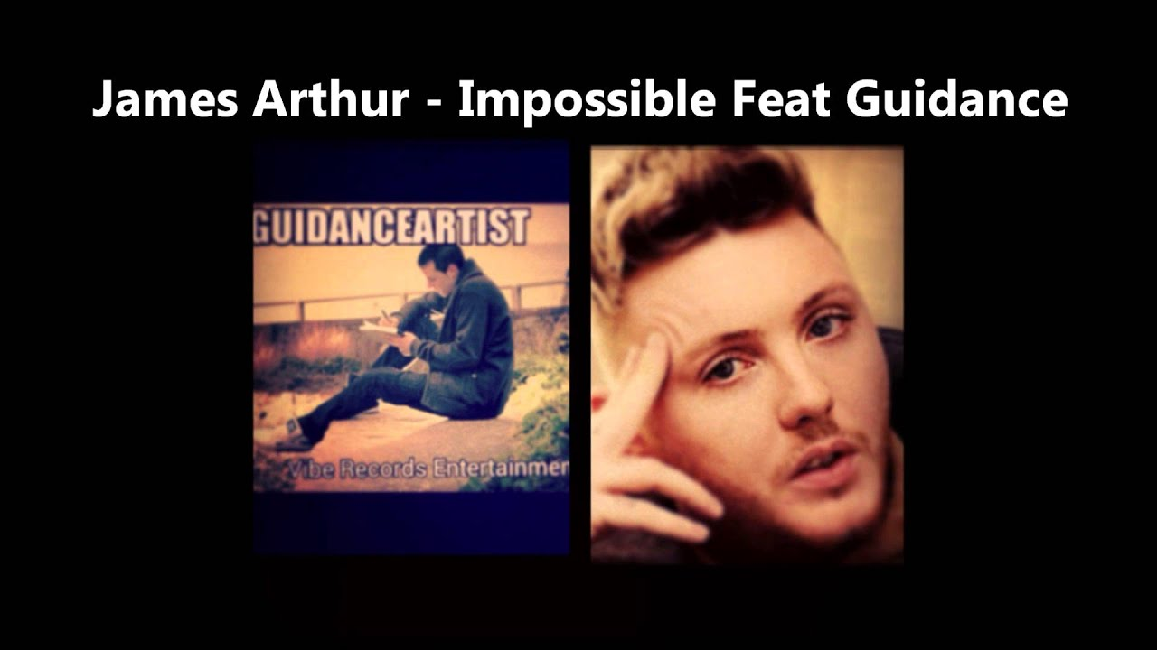 James Arthur - Impossible Cover Feat Guidance 2012 X ...