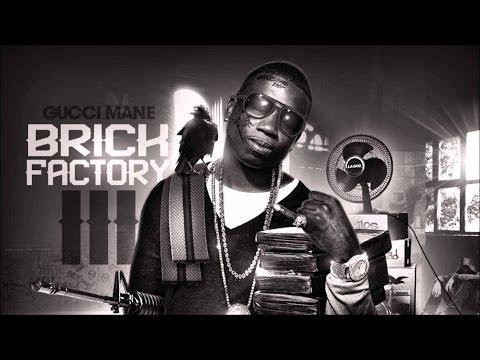 Gucci Mane - Brick Factory 3 (Full Album)