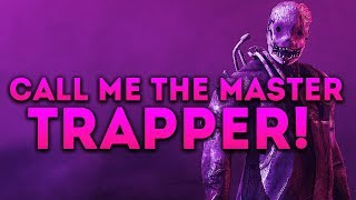 Dead by Daylight RANK 1 TRAPPER! - CALL ME THE MASTER TRAPPER!