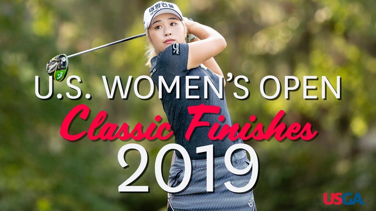U.S. Women's Open Classic Finishes: 2019