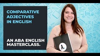 Comparative Adjectives in English | A Guide