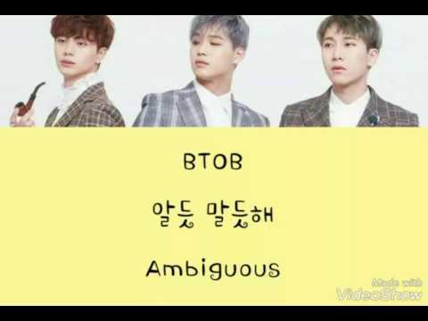 BTOB (비투비) - 알듯 말듯해 (Ambiguous) (Han/Eng/Rom) 파트별 Color Coded