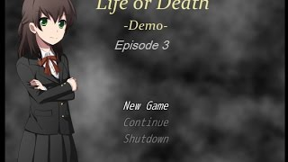 Life or Death ~ Episode 3 ~ Une voie sans issue ?