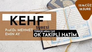 Kehf Suresi   Mehmet Emin Ay   Tek Parça