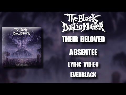 【Melodic Death Metal】 The Black Dahlia Murder - Their Beloved Absentee (HD Lyric Video)