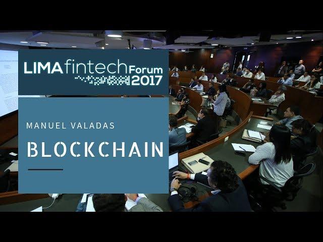 Lima Fintech Forum 2017: MANUEL VALADAS