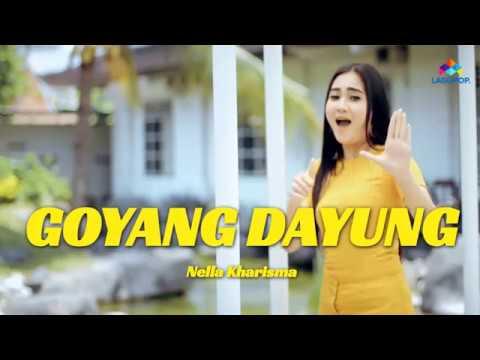 Nella Kharisma - Goyang Dayung (Lirik Video)