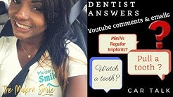 Dentist Answers Youtube Comments and Emails. Ep 1