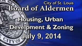 Housing Urban Development & Zoning 07-09-2014