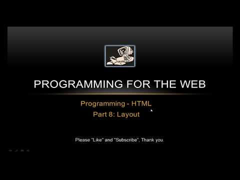 How To Use HTML LAYOUT TAGS - Programming For The Web