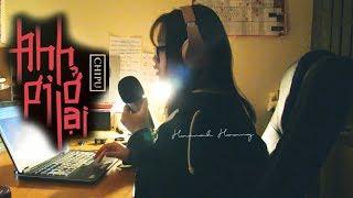 ANH ƠI Ở LẠI - CHI PU | Hannah Hoang cover (Bản đíp trong đêm)