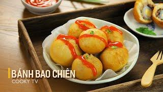 Bánh Bao Chiên - Cách Làm Cực Đơn Giản Cho Món Ăn Vặt Nhanh Chóng | Cooky TV