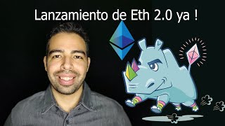 Lanzamiento de Ethereum 2.0 inminente!  Ve este video YA!.