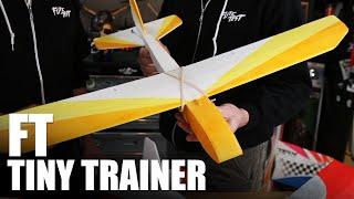 Flite Test | FT Tiny Trainer