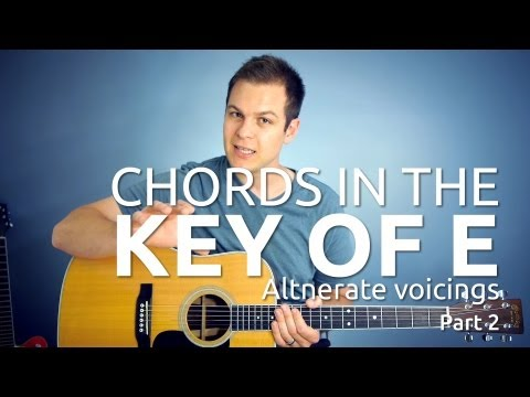 Guitar Lesson: Key of E Chords Part 2: Alternate Voicings of E, A, and B