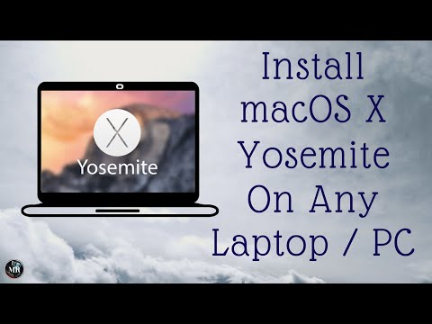 How To Install Mac OS X Yosemite On Any Laptop/PC