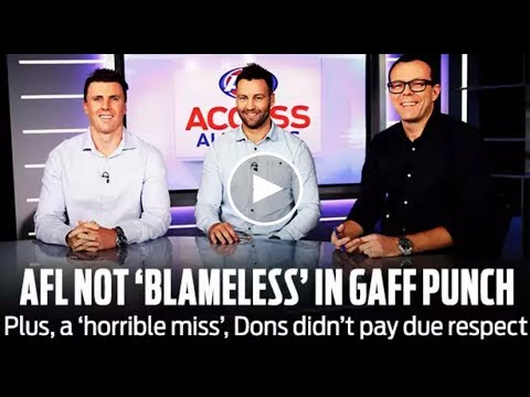 AFL not 'blameless' in Gaff punch: Access All Areas | Round 20, 2018 | AFL